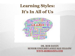 Dr. Rob Danin Senior English Language Fellow robdanin