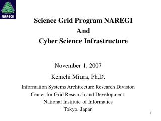 Science Grid Program NAREGI And Cyber Science Infrastructure