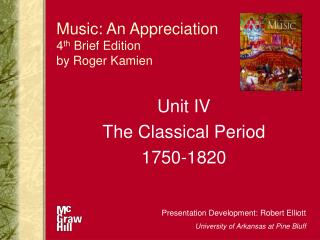 Music: An Appreciation 4 th  Brief Edition by Roger Kamien