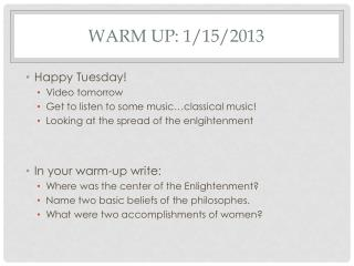 Warm Up: 1/15/2013