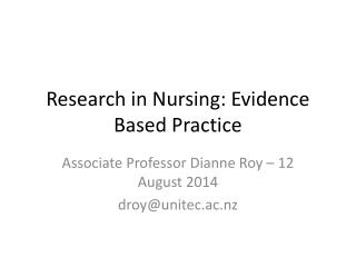 Research in Nursing: Evidence Based Practice