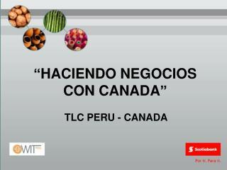 HACIENDO NEGOCIOS CON CANADA