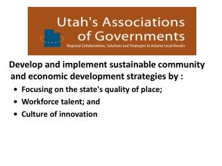 Develop and implement sustainable community and economic development strategies by :