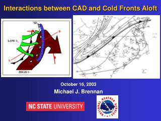Interactions between CAD and Cold Fronts Aloft