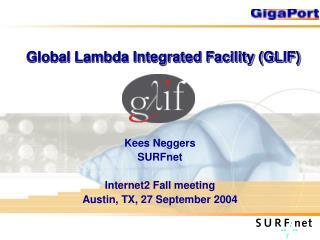 Global Lambda Integrated Facility (GLIF)