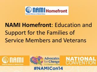 NAMI Homefront : Education and Support for the Families of Service Members and Veterans