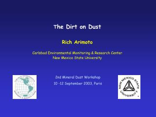 2nd Mineral Dust Workshop 10 -12 September 2003, Paris