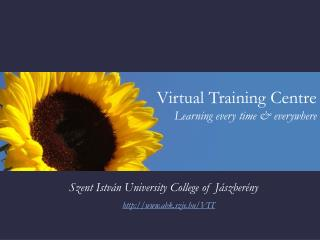 Virtual Training Centre  Learning every time & everywhere