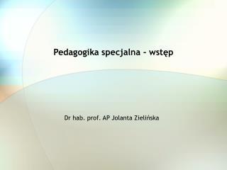 Pedagogika specjalna - wstęp