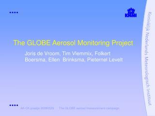 The GLOBE Aerosol Monitoring Project