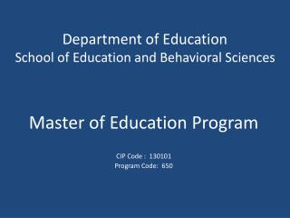 Department of Education School of Education and Behavioral Sciences