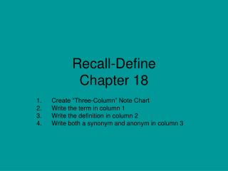Recall-Define Chapter 18