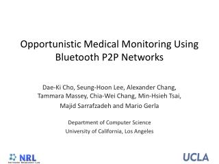 Opportunistic Medical Monitoring Using Bluetooth P2P Networks