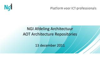 NGI Afdeling Architectuur AOT Architecture Repositories