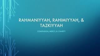 Rahmaniyyah ,  rahimiyyah , &  Tazkiyyah