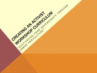 Creating an Activist Workshop curriculum