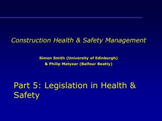 Part 5: Legislation in Health & Safety