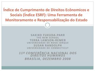 Sakiko Fukuda-Parr The New School Terra  Lawson-Remer UniversiDADE  DE NOVA IORQUE Susan  Randolph