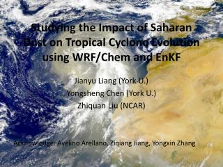 Studying the Impact of Saharan Dust on Tropical Cyclone Evolution using WRF/ Chem  and EnKF