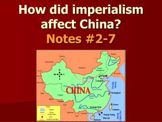 How did imperialism affect China?  Notes #2-7
