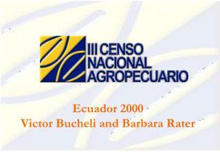 Ecuador 2000 Victor Bucheli and Barbara Rater