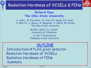 Radiation-Hardness of VCSELs & PINs