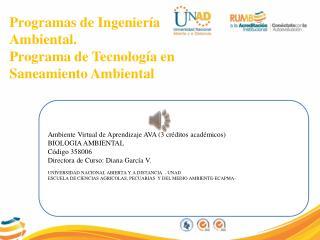 Programas de Ingeniería  Ambiental. Programa de Tecnología en Saneamiento Ambiental