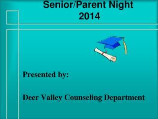 Senior/Parent Night  2014