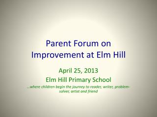 Parent Forum on  Improvement at Elm Hill