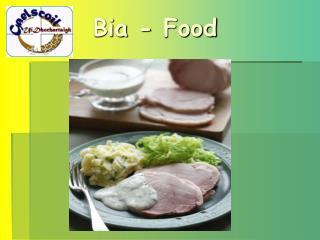 Bia - Food