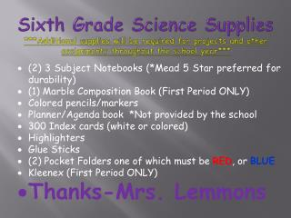(2) 3 Subject Notebooks (*Mead 5 Star preferred for durability)
