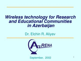 Wireless technology for Research and Educational Communities  in Azerbaijan