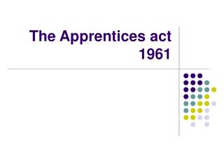 The Apprentices act 1961