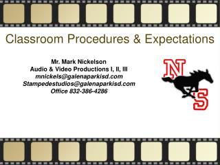 Classroom Procedures & Expectations