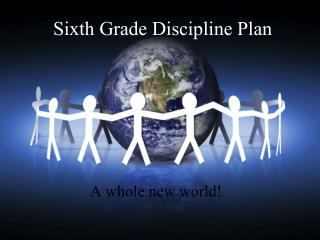 Sixth Grade Discipline Plan