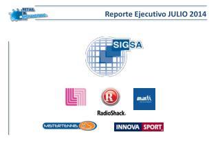 Reporte Ejecutivo JULIO 2014