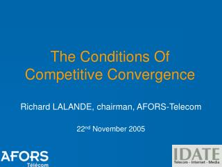 The Conditions Of  Competitive Convergence
