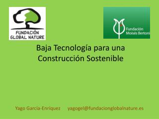 Baja Tecnología para una Construcción Sostenible
