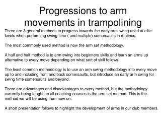 Progressions to arm movements in trampolining