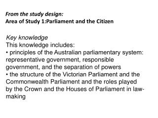 From the study design: Area of Study 1:Parliament and the Citizen