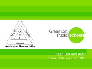 Green Dot and AMU