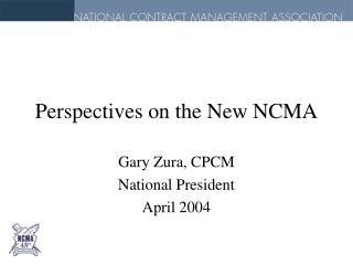 Perspectives on the New NCMA