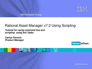 Rational Asset Manager v7.2 Using Scripting