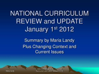 NATIONAL CURRICULUM REVIEW and UPDATE  January 1st 2012