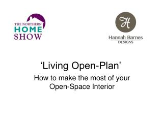 How to make the most of your Open-Space Interior