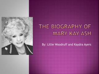 The Biography of Mary Kay Ash