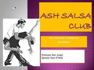 ASH SALSA CLUB