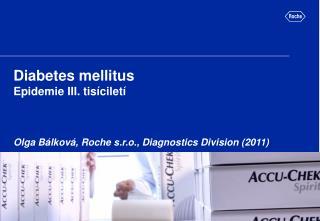 Diabetes mellitus Epidemie III. tisíciletí