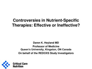 Controversies in Nutrient-Specific Therapies: Effective or Ineffective?