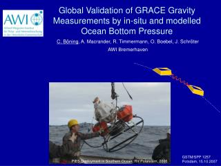 Global Validation of GRACE Gravity Measurements by in-situ and modelled  Ocean Bottom Pressure